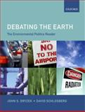 Debating the Earth : The Environmental Politics Reader, , 0199276293