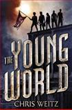 The Young World, Chris Weitz, 0316226297