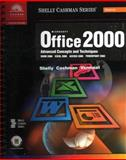 Microsoft Office 2000 : Advanced Concepts and Techniques, Shelly, Gary B. and Cashman, Thomas J., 0789556294