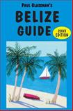 Belize Guide, Paul Glassman, 0930016297