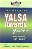 The Official YALSA Awards Guidebook, , 1555706290