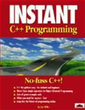 Instant C++ Programming, Wilks, Ian, 187441629X