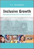 Inclusive Growth : Development Perspectives in Indian Economy, Mujumdar, N. A., 8171886299