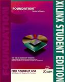 Xilinx Student Edition 1.3, Xilinx Incorporated Staff, 0136716296