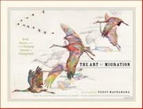 The Art of Migration, John Bates, James H. Boone, 022604629X