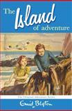 The Island of Adventure, Enid Blyton, 0330446290