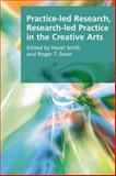 Practice-Led Research, Research-Led Practice in the Creative Arts, , 0748636293
