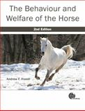 The Behaviour and Welfare of the Horse, Andrew F. Fraser, 1845936299