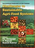 International Conference on 21st Century Challenges to Sustainable Agri-Food Systems : Biotechnology, Environment, Nutrition, Trade and Policy, 15th-17th March, 2007, Chengappa, P. G. and Nagaraj, N., 818986629X