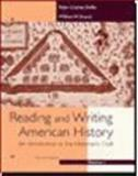 Reading and Writing American History : An Introduction to the Historian's Craft, Hoffer, Peter and Stueck, William W., 0395886295