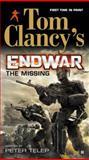 Endwar - The Missing, Peter Telep, 042526629X