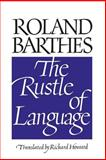 The Rustle of Language, Barthes, Roland, 0520066294