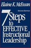 Seven Steps to Effective Instructional Leadership, McEwan, Elaine K., 0761946292