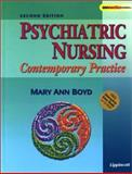 Psychiatric Nursing : Contemporary Practice, with Free CD-ROM, Boyd, Mary Ann, 0781746299