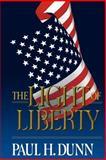 The Light of Liberty, Paul H. Dunn, 0884946290