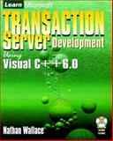 Learn Microsoft Transaction Server Development, Nathan Wallace, 1556226292
