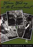 Women Working in the Environment, Carolyn E. Sachs, 1560326298