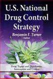 U. S. National Drug Control Strategy 9781614706298