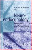 Neuroendocrinology : Retrospect and Perspectives, , 3540636293