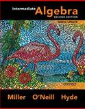Intermediate Algebra, Miller, Julie and O'Neill, Molly, 0073406295
