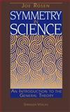 Symmetry in Science, Rosen, Joseph, 0387406298