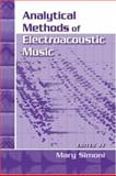 Analytical Methods of Electroacoustic Music, , 0415976294