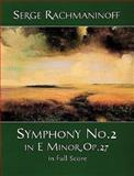 Symphony No. 2 in e Minor, Op. 27 in Full Score, Sergei Rachmaninoff, 0486406296