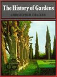 The History of Gardens, Thacker, Christopher, 0520056299
