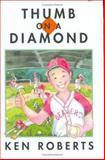 Thumb on a Diamond, Ken Roberts, 0888996292