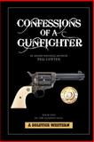 Confessions of a Gunfighter, Tell Cotten, 1481806297