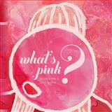 What's Pink?, Ted Irvine, 1492936294