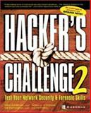 Hacker's Challenge 2 : Test Your Network Security and Forensic Skills, Schiffman, Mike and O'Donnell, Adam, 0072226307