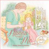 Nanna and Me, Anna Jane Symons, 1479736309