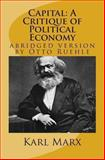 Capital: a Critique of Political Economy, Karl Marx, 1480006300