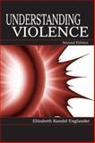 Understanding Violence, Englander, Elizabeth Kandel, 0805836306