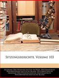 Sitzungsberichte, Volume 103, , 1143496302
