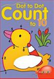 Dot to Dot Count to 10, Balloon Books, 1402706308