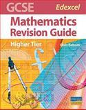 GCSE Edexcel Mathematics (Higher Tier) Revision Guide, C. Belsom, 1844896307