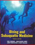 Diving and Subaquatic Medicine, Edmonds, Carl and Lowry, Christopher, 0340806303