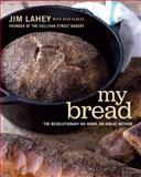 My Bread, Jim Lahey, 0393066304