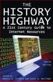 The History Highway, Dennis A. Trinkle and Scott A. Merriman, 0765616300