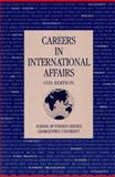 Careers in International Affairs, School of Foreign Service Staff, 0878406301