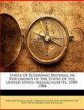 Index of Economic Material in Documents of the States of the United States, Adelaide Rosalia Hasse, 1146386303