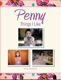 Penny Things I Like, Anita Chadwick, 1466916303