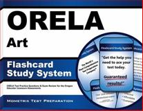 ORELA Art Flashcard Study System : ORELA Test Practice Questions and Exam Review for the Oregon Educator Licensure Assessments, ORELA Exam Secrets Test Prep Team, 1614036306