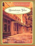 Hometown Tales, Philip Gulley, 0060006307