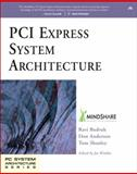 PCI Express System Architecture, Budruk, Ravi and Anderson, Don, 0321156307