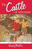 Castle of Adventure, Enid Blyton, 0330446304