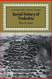 Social History of Timbuktu : The Role of Muslim Scholars and Notables, 1400-1900, Saad, Elias N., 052113630X