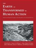 The Earth As Transformed by Human Action : Global and Regional Changes in the Biosphere over the Past 300 Years, , 0521446309